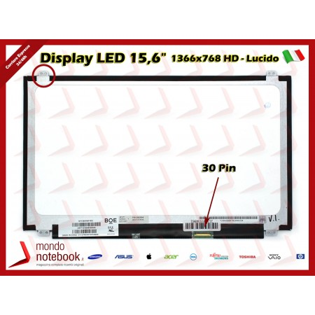 "Display LED 15,6"" (1366x768) WXGA HD (BRACKET SUP E INF) 30 Pin DX (LUCIDO)"