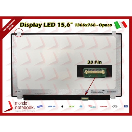 "Display LED 15,6"" (1366x768) WXGA HD (BRACKET SUP E INF) 30 Pin DX (OPACO)"