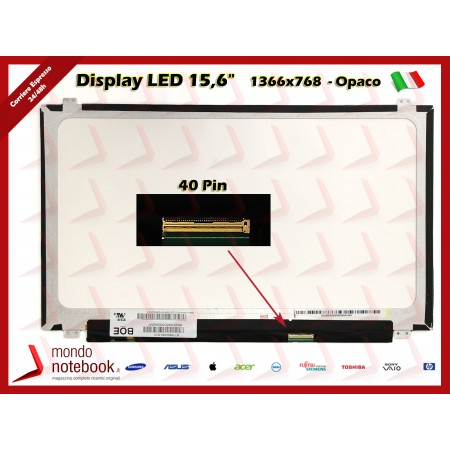 "Display LED 15,6"" (1366x768) WXGA HD (BRACKET SUP E INF) 40 Pin DX (OPACO)"