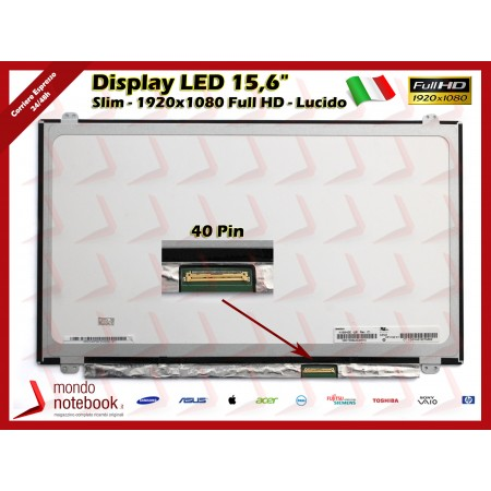 "Display LED 15,6"" (1920x1080) FHD (BRACKET SUP E INF) 40 Pin DX (LUCIDO)"