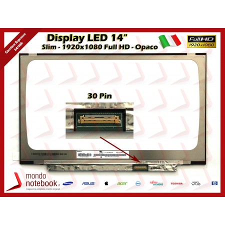 "Display LED 14"" (1920x1080) FHD SLIM 30 Pin DX (OPACO) No Brackets"